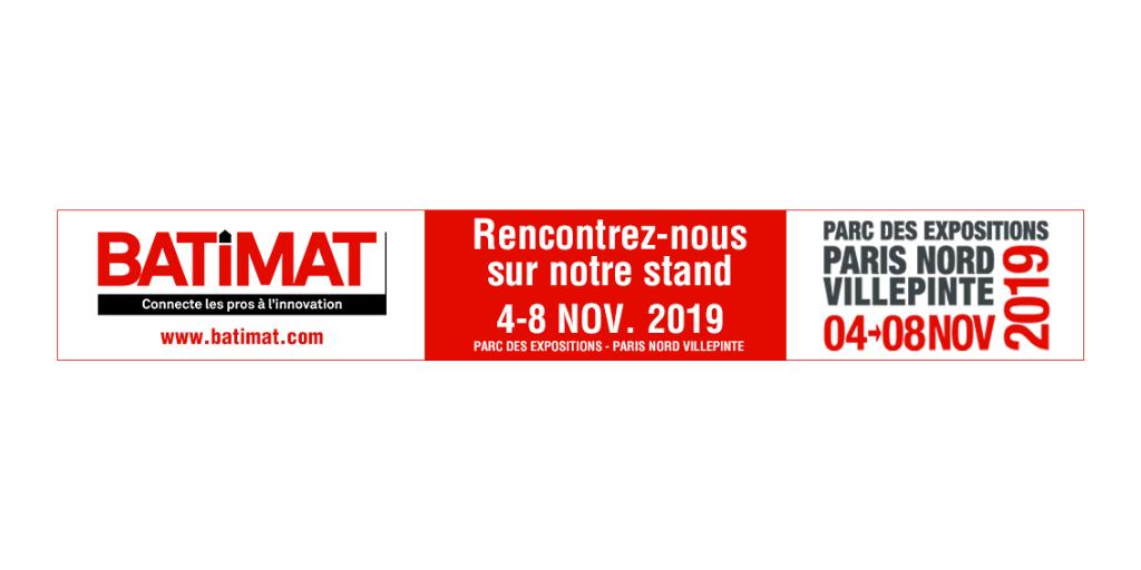 Salon BATIMAT à Paris Villepinte du 04 au 08 novembre